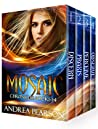 Mosaic Chronicles Books 1-4