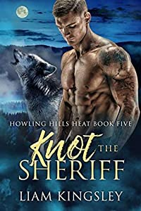 Knot The Sheriff (Howling Hills Heat, #5)