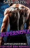 Supernova (Alphas Love Curves #1)