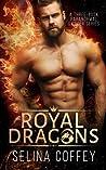 Royal Dragons; Boxset (Royal Dragons, #1 To #3)