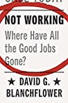 Not Working by David G. Blanchflower