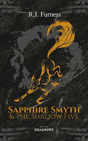 Shadows (Sapphire Smyth & The Shadow Five, #1)