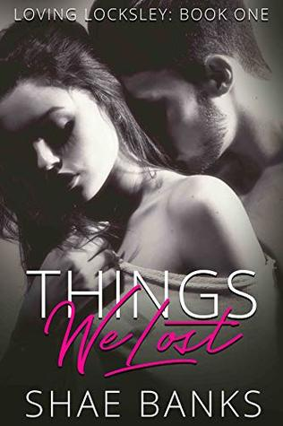 Things We Lost by Shae Banks