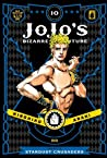 JoJo's Bizarre Adventure: Part 3—Stardust Crusaders, Vol. 10 (Jojonium, #17)