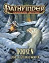 Pathfinder Campaign Setting: Irrisen, Land of Eternal Winter