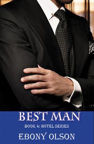 Best Man (Hotel Series, #4)