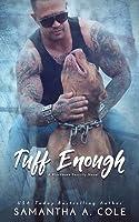 Tuff Enough (Blackhawk Security, #1)