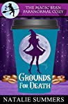 Grounds for Death (The Magic Bean Paranormal Cozy #2)