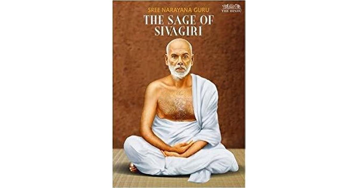 sree narayana guru the sage of sivagiri by mukund padmanabhan