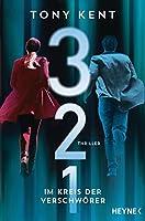 3 2 1 - Im Kreis der Verschwörer: Thriller