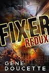 Fixer Redux