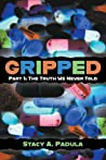 The Truth We Never Told (Gripped, #1)
