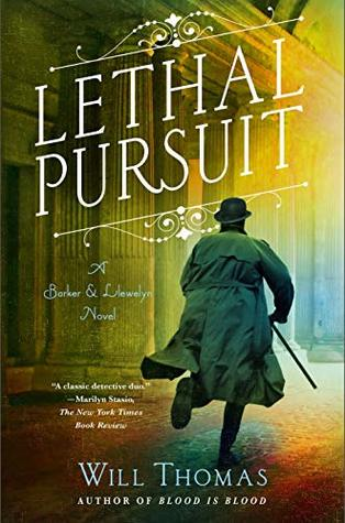 Lethal Pursuit (Barker & Llewelyn #11) - Will Thomas