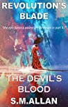 The Devil's Blood (Revolution's Blade, #4)