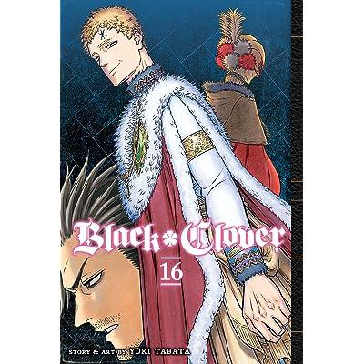 Black Clover Vol 16 By Yuki Tabata Julius nova chrono last edited by joker5000 on 11/10/20 10:21am. black clover vol 16 by yuki tabata