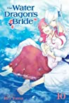The Water Dragon's Bride, Vol. 10 by Rei Toma