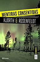 Mentiras consentidas (Sebastian Bergman, #6)