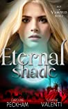 Eternal Shade by Caroline Peckham
