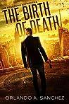 The Birth of Death (The Assassin's Apprentice #1)