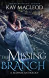 The Missing Branch (Bulwark Anthology, #5)