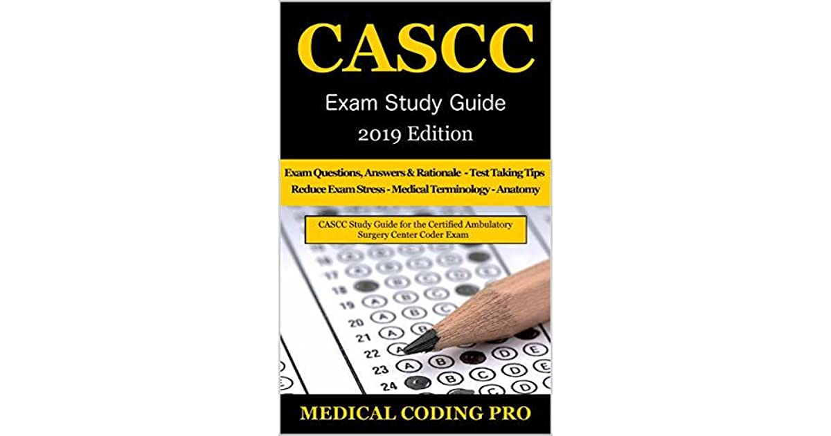 CASCC Exam Study Guide - 2019 Edition: 150 Certified