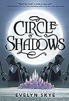 Circle of Shadows (Circle of Shadows, #1)