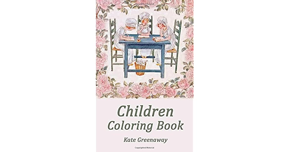 Children: Coloring Book by Kate Greenaway
