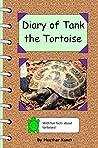 Diary of Tank the Tortoise by Heather Konet