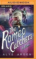 The Romeo Catchers (The Casquette Girls #2)