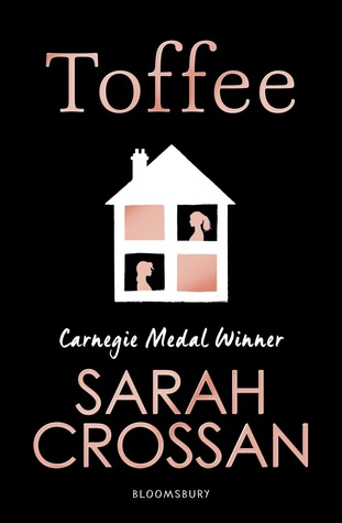 Toffee by Sarah Crossan