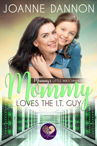 Mommy Loves the IT Guy (Mommy's Little Matchmakers #3)