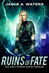Ruins of Fate (The Omni Towers, #0.5)
