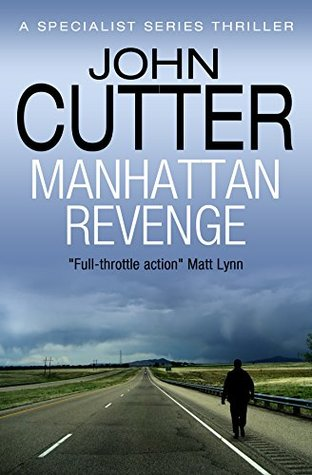 Manhattan Revenge (The Specialist Series Book 2) by John Cutter