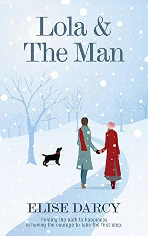 Lola & The Man: A heartwarming and magical Christmas story.