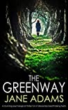 The Greenway (Detective Mike Croft, #1)
