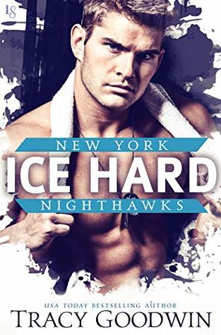 Ice Hard (New York Nighthawks, #2)