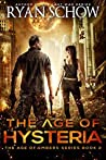 The Age of Hysteria (The Age of Embers #2)