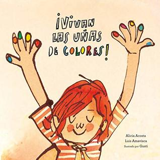 Vivan las uñas de colores! by Alicia Acosta