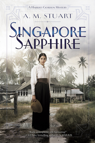 Singapore Sapphire (Harriet Gordon Mystery #1)