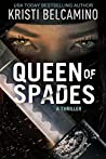 Queen of Spades by Kristi Belcamino