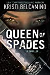 Queen of Spades: A Thriller (Queen of Spades Thrillers)