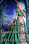The Secret Life of the Elusive Governess