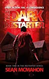 The Dark Restarter: Book Two in the Restarter Series