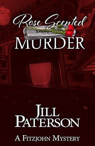Rose Scented Murder (Alistair Fitzjohn #8)