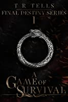 A Game of Survival (A Game of Survival, #1)