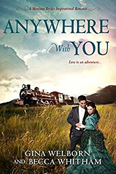 Anywhere with You (A Montana Brides Romance #5)