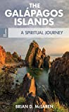 The Galapagos Islands: A Spiritual Journey (On Location Book 1)