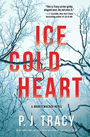 Ice Cold Heart (Monkeewrench #10) - P. J. Tracy