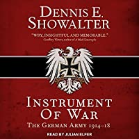 Instrument of War: The German Army 191418