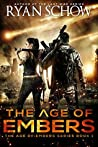 The Age of Embers (The Age of Embers #1)